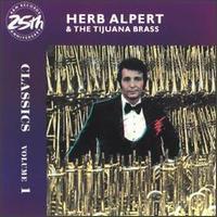 Classics, Vol. 1 - Herb Alpert & Tijuana Brass