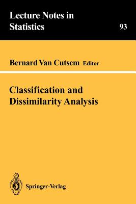 Classification and Dissimilarity Analysis - Cutsem, Bernard Van (Editor)