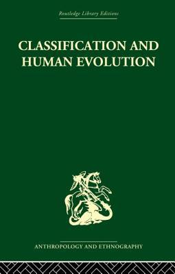 Classification and Human Evolution - Washburn, Sherwood L. (Editor)