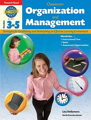 Classroom Organization and Management: Grades 3-5 - Steck-Vaughn Company (Creator)