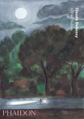 Claude Debussy - Roberts, Paul