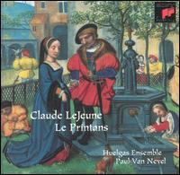 Claude LeJeune: Le Printans - Huelgas Ensemble; Paul Van Nevel (conductor)