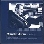 Claudio Arrau in Germany: Pre-War Recordings