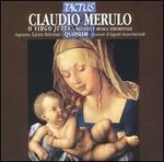 Claudio Merulo: O Virgo Justa