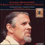 Claudio Monteverdi: Il Ballo Delle Ingrate; Lamento D'Arianna - Alfred Deller (tenor); Ambrosian Singers; Ambrosian Singers (vocals); Anthony Baines (double bass); April Cantelo (vocals);...
