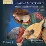 Claudio Monteverdi: Messa a quattro voci et salmi of 1650, Vol. 1