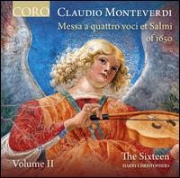 Claudio Monteverdi: Messa a quattro voci et Salmi of 1650, Vol .2 - Alastair Ross (harpsichord); Alastair Ross (organ); Andrea Jones (violin); Ben Davies (bass); Daniel Collins (alto);...