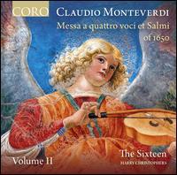 Claudio Monteverdi: Messa a quattro voci et Salmi of 1650, Vol .2 - Alastair Ross (harpsichord); Alastair Ross (organ); Andrea Jones (violin); Ben Davies (bass); Daniel Collins (alto);...
