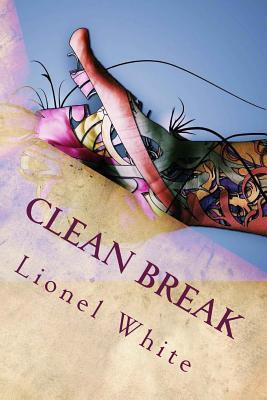 Clean Break - White, Lionel