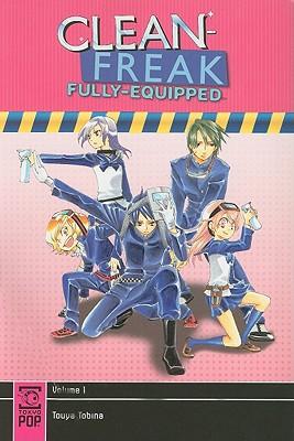 Clean-Freak Fully-Equipped, Volume 1 - Tobina, Touya