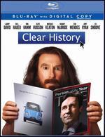 Clear History [Includes Digital Copy] [Blu-ray]