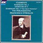 """Clementi: Symphony No. 1; Overture in C; Symphony No. 3 """"The Great National"""""""