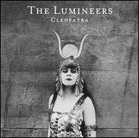 Cleopatra [LP] - The Lumineers