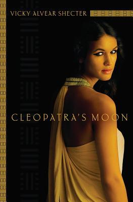 Cleopatra's Moon - Shecter, Vicky Alvear