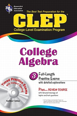 CLEP College Algebra - Research & Education Association
