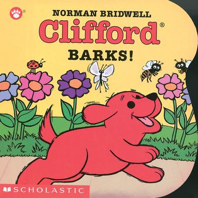 Clifford Barks! (Board Book) -