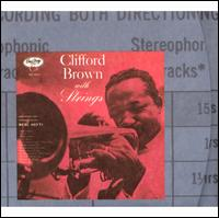 Clifford Brown with Strings - Clifford Brown