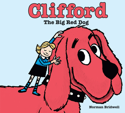 Clifford the Big Red Dog -