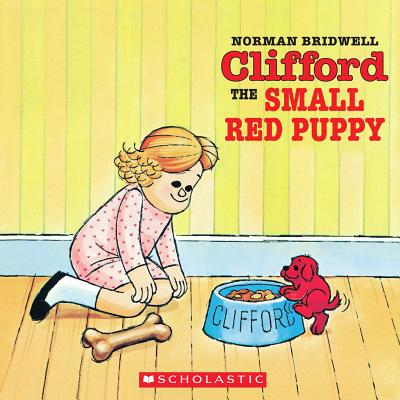 Clifford the Small Red Puppy - Bridwell, Norman