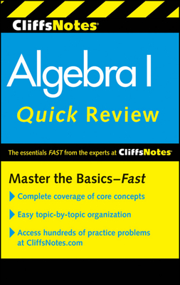 CliffsNotes Algebra I Quick Review: 2nd Edition - Bobrow, Jerry, and Kohn, Edward