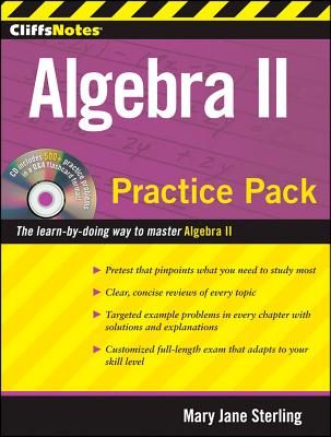 CliffsNotes Algebra II Practice Pack - Sterling, Mary Jane