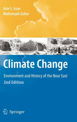 Climate Change: Environment and History of the Near East - Issar, Arie S