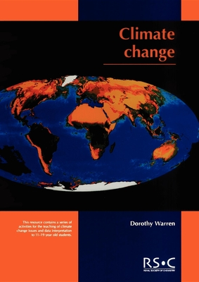 Climate Change: Rsc - Pack, Maria J, and Warren, Dorothy