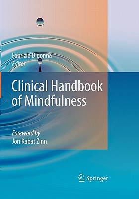 Clinical Handbook of Mindfulness - Didonna, Fabrizio (Editor)