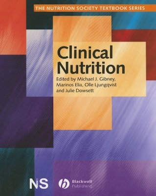 Clinical Nutrition - Gibney, Michael J (Editor), and Elia, Marinos (Editor), and Ljunggvist, Olle (Editor)