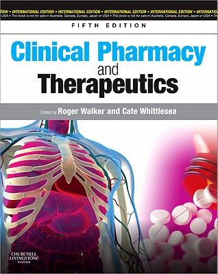 Clinical Pharmacy and Therapeutics - Walker, Roger