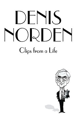 Clips from a Life - Norden, Denis