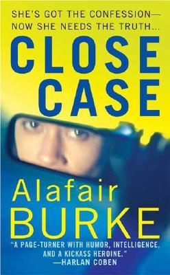 Close Case - Burke, Alafair