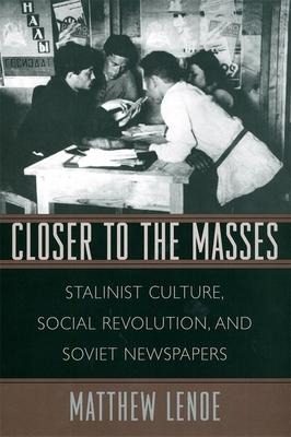 Closer to the Masses - Lenoe, Matthew