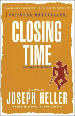 Closing Time: The Sequel to Catch-22 - Heller, Joseph