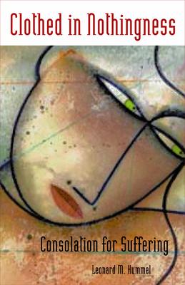 Clothed in Nothingness - Hummel, Leonard M