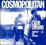Club Cosmo: Through the Decades