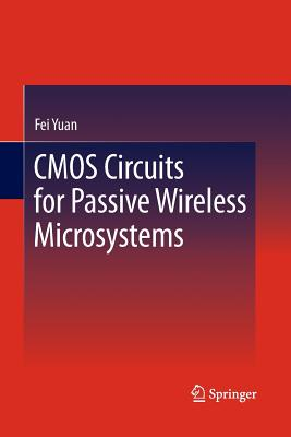 CMOS Circuits for Passive Wireless Microsystems - Yuan, Fei