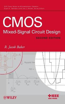 CMOS: Mixed-Signal Circuit Design - Baker, R Jacob