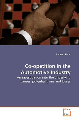 Co-Opetition in the Automotive Industry - Blum, Andreas