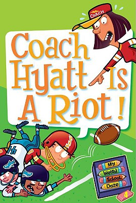 Coach Hyatt Is a Riot! - Gutman, Dan