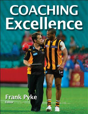 Coaching Excellence - Pyke, Frank