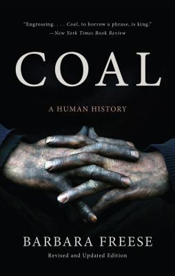 Coal: A Human History - Freese, Barbara