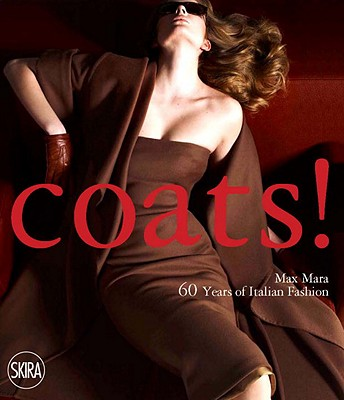 Coats!: Max Mara, 60 Years of Italian Fashion book by ...