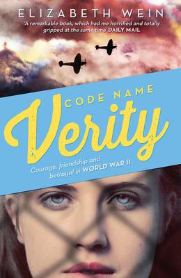 Code Name Verity - Wein, Elizabeth