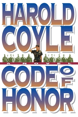 Code of Honor - Coyle, Harold
