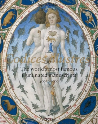 Codices Illustres: The World's Most Famous Manuscripts - Walther, Ingo F