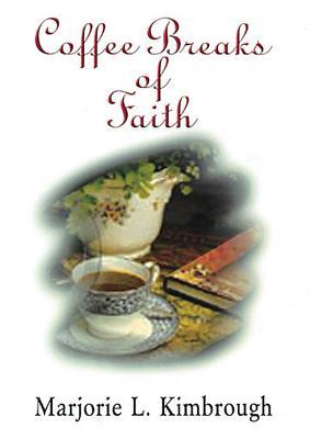 Coffee Breaks of Faith - Kimbrough, Marjorie L