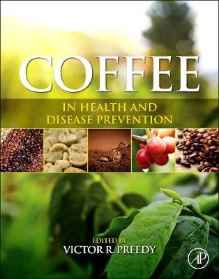 Coffee in Health and Disease Prevention - Preedy, Victor R. (Editor)