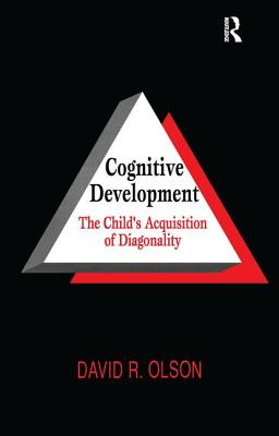 Cognitive Development: The Child's Acquisition of Diagonality - Olson, David R