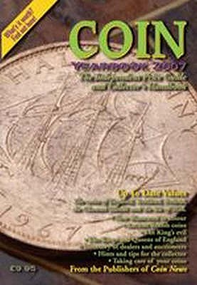 Coin Yearbook 2007 - Mackay, James A., and Mussell, John W., and Mussell, Philip